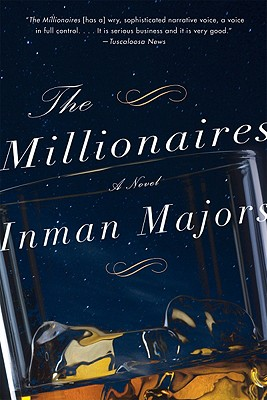 The Millionaires: A Novel of the New South - Majors, Inman