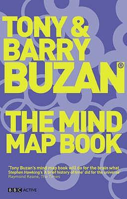 The Mind Map Book - Buzan, Tony, and Buzan, Barry