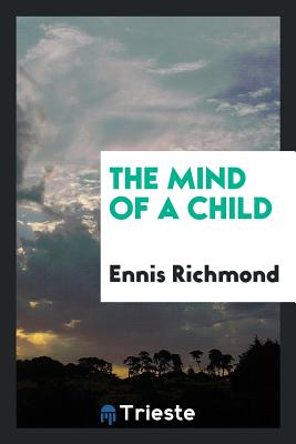 The Mind of a Child - Richmond, Ennis
