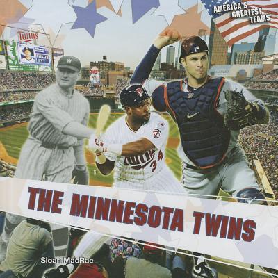 The Minnesota Twins - MacRae, Sloan