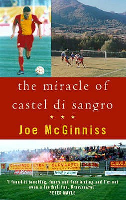 The Miracle of Castel di Sangro - McGinniss, Joe