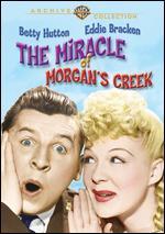 The Miracle of Morgan's Creek - Preston Sturges