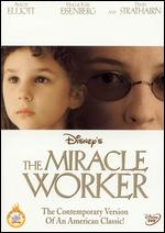 The Miracle Worker - Nadia Tass