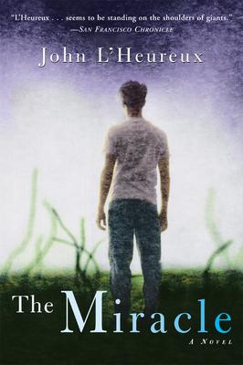 The Miracle - L'Heureux, John