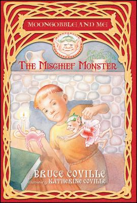 The Mischief Monster - Coville, Bruce