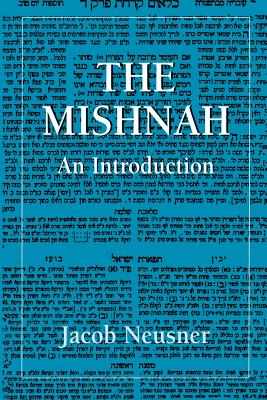 The Mishnah: An Introduction - Neusner, Jacob