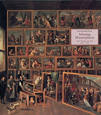 The Missing Masterpieces: How Ordinary Americans Subvert an Unfair Economy - Flick, Gert-Rudolf