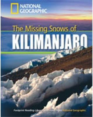The Missing Snows of Kilimanjaro: Footprint Reading Library 1300 - Geographic, National, and Waring, Rob