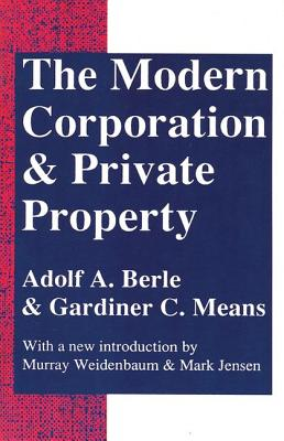 The Modern Corporation and Private Property - Berle, Adolph A (Introduction by), and Berle, Adolf Augustus, and Means, Gardiner C (Introduction by)
