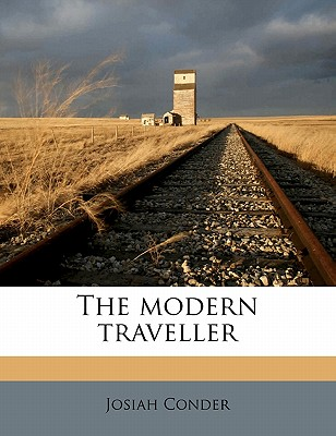 The Modern Traveller - Conder, Josiah, Professor
