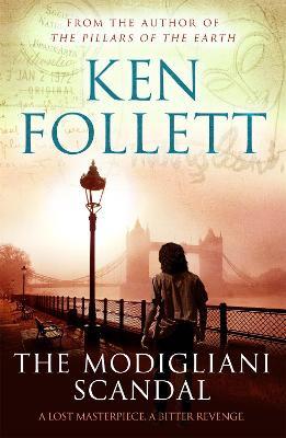 The Modigliani Scandal - Follett, Ken
