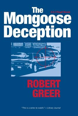 The Mongoose Deception - Greer, Robert