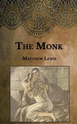 The Monk - Lewis, Matthew