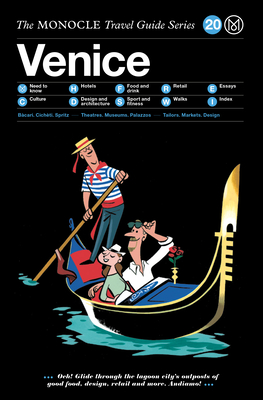 The Monocle Travel Guide to Venice: Monocle Travel Guide - Brule, Tyler (Editor), and Tuck, Andrew (Editor)