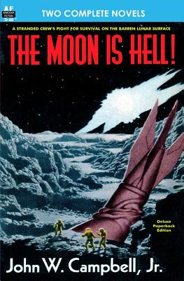 The Moon Is Hell, the & Green World - Campbell Jr, John W, and Clement, Hal