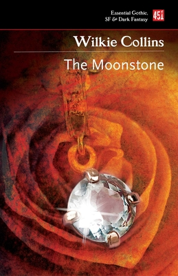 The Moonstone - Collins, Wilkie