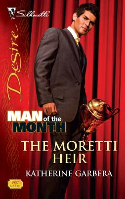 The Moretti Heir - Garbera, Katherine