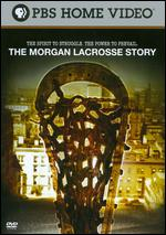 The Morgan Lacrosse Story - Luke David
