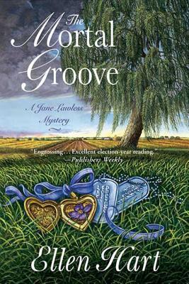 The Mortal Groove - Hart, Ellen