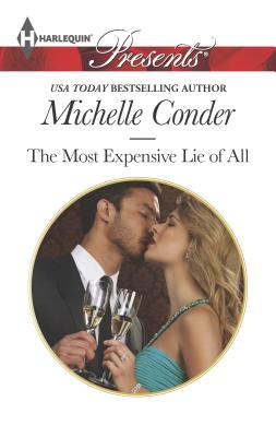 The Most Expensive Lie of All - Conder, Michelle