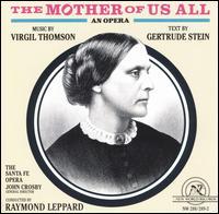 The Mother of Us All - Ashley Putnam (vocals); Aviva Orvath (vocals); Batyah Godfrey (vocals); Billie Nash (vocals); D'Artagnan Petty (vocals);...