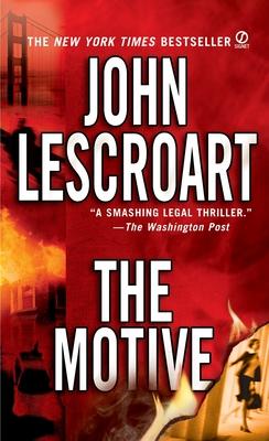 The Motive - Lescroart, John