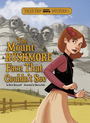 The Mount Rushmore Face That Couldn't See - Brezenoff, Steve