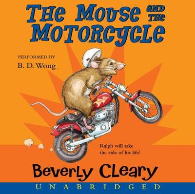 The Mouse and the Motorcycle CD - Cleary, Beverly, and Wong, B D (Read by)