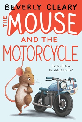 The Mouse and the Motorcycle -