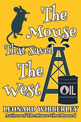 The Mouse That Saved The West - Wibberley, Leonard