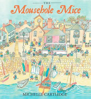 The Mousehole Mice -