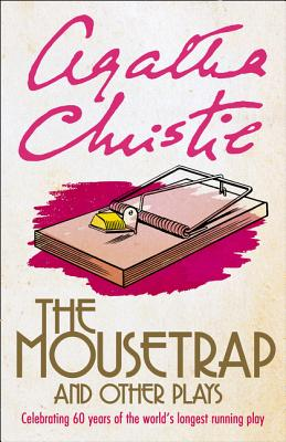 The Mousetrap and Seven Other Plays - Christie, Agatha