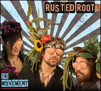 The Movement - Rusted Root