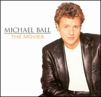 The Movies - Michael Ball