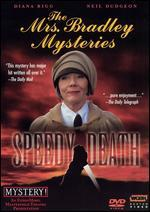 The Mrs. Bradley Mysteries: Speedy Death