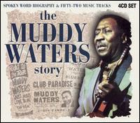 The Muddy Waters Story - Muddy Waters