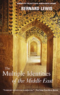 The Multiple Identities of the Middle East - Lewis, Bernard W