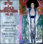 The Music of Arnold Schoenberg, Vol. 3