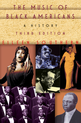 The Music of Black Americans: A History - Southern, Eileen