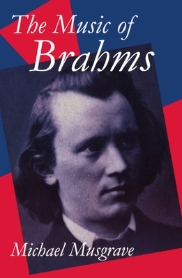 The Music of Brahms - Musgrave, Michael