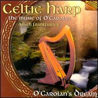 The Music of O'Carolan: O'Carolan's Dream - Aryeh Frankfurter