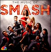The Music of Smash [Original TV Soundtrack] - Original TV Soundtrack