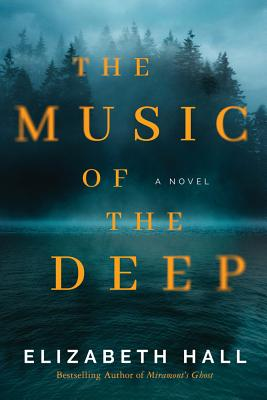 The Music of the Deep - Hall, Elizabeth