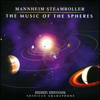 The Music of the Spheres - Mannheim Steamroller