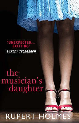 The Musician's Daughter - Holmes, Rupert