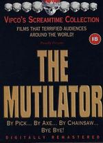 The Mutilator [Extreme Version]