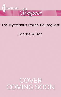 The Mysterious Italian Houseguest: Summer at Villa Rosa - Wilson, Scarlet