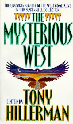 The Mysterious West - Hillerman, Tony