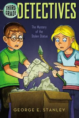 The Mystery of the Stolen Statue - Stanley, George E