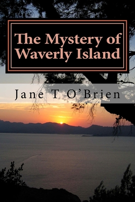 The Mystery of Waverly Island - O'Brien, Jane